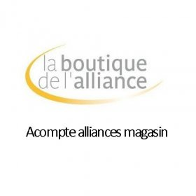 Services - Acompte alliances magasin